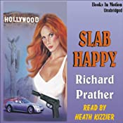 Slab Happy | [Richard S. Prather]