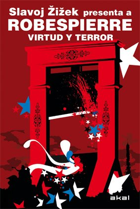 Robespierre. Virtud y terror (Revoluciones (akal))