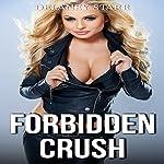 Forbidden Crush | Delaney Starr