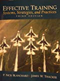 img - for Effective Training, Systems, Strategies, and Practices (third edition) book / textbook / text book