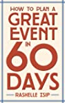 How to Plan a Great Event in 60 Days...