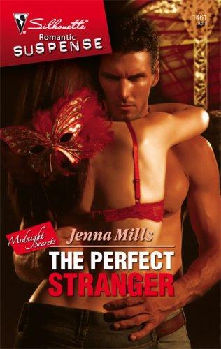 Image of The Perfect Stranger (Silhouette Romantic Suspense)