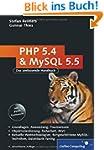 PHP 5.4 und MySQL 5.5: Grundlagen, An...