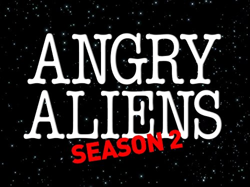 Angry Aliens - Season 2