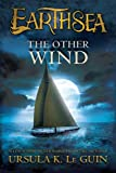img - for The Other Wind (The Earthsea Cycle) book / textbook / text book