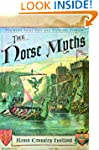 The Norse Myths (The Pantheon Fairy T...