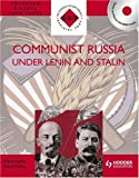 img - for Communist Russia Under Lenin and Stalin (S-H-P Advanced History Core Texts) by Fiehn Terry Corin Chris (2002-05-30) Paperback book / textbook / text book