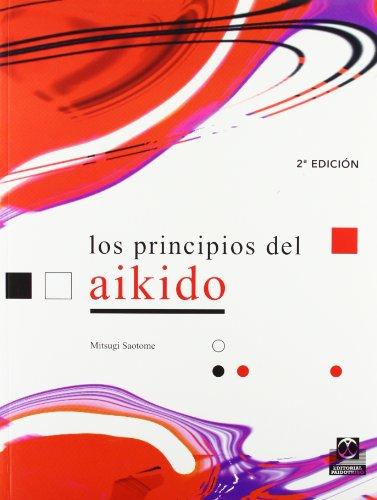 PRINCIPIOS DEL AIKIDO, LOS (Artes Marciales)