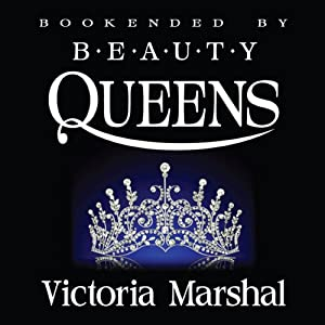 Bookended by Beauty Queens | [Victoria Marshal]