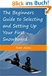 The Beginners Guide to Selecting and...