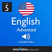 H&ouml;rbuch Learn English - Level 5: Advanced English, Volume 1: Lessons 1-50
