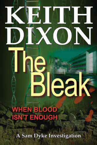 67% flash price cut! The Bleak By Keith Dixon **Plus today's Kindle Daily Deals