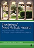 Foundations of mixed methods research : integrating quantitative and qualitative approaches in the social and behavioral sciences /