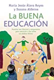 img - for La buena educaci n (Psicolog a) (Spanish Edition) book / textbook / text book