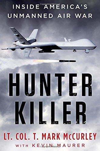Hunter Killer: Inside America's Unmanned Air War