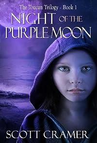 (FREE on 8/12) Night Of The Purple Moon by Scott Cramer - http://eBooksHabit.com