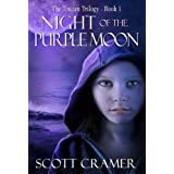 Night of the Purple Moon (The Toucan Trilogy (Young Adult Dystopian)) ~ Scott Cramer