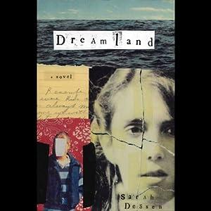 Dreamland | [Sarah Dessen]