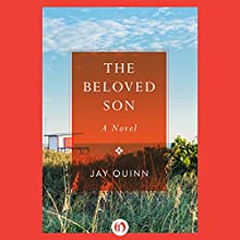 The Beloved Son: A Novel (       UNABRIDGED) by Jay Quinn Narrated by David Carpenter