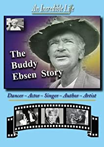 The Buddy Ebsen Story