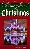 A Disneyland Christmas