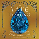 The Fate of the Tearling: The Queen of the Tearling, Book 3 Hörbuch von Erika Johansen Gesprochen von: Polly Lee
