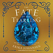 The Fate of the Tearling: The Queen of the Tearling, Book 3 | Livre audio Auteur(s) : Erika Johansen Narrateur(s) : Polly Lee