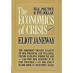 The Economics of Crisis | Eliot Janeway