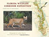img - for Florida Wildlife Corridor Expedition Paperback - March 1, 2013 book / textbook / text book
