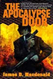The Apocalypse Door (0312869886) by James D. Macdonald