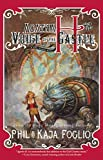 Agatha H. and the Voice of the Castle: A Girl Genius Novel Phil Foglio