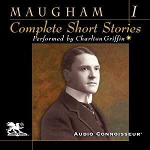 The Complete Short Stories, Volume One | [W. Somerset Maugham]