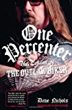 img - for One Percenter: The Legend of the Outlaw Biker book / textbook / text book