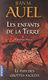 Acheter le livre Les Enfants de la Terre, Tome 6, 2e partie : Le pays des grottes sacres