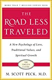 img - for The Road Less Traveled, Timeless Edition: A New Psychology of Love, Traditional Values and Spiritual Growth book / textbook / text book