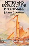 img - for Myths and Legends of the Polynesians book / textbook / text book