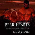 Bear Hearts: The Animal in Me Series, Book 2 | Tamara Hoffa