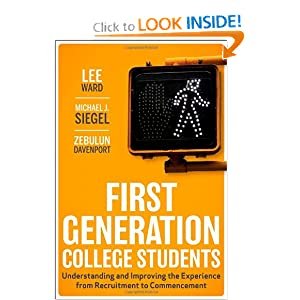 First-Generation College Students: Understanding and Improving the ...