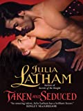 Taken and Seduced (League of the Blade)
