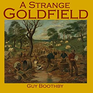 A Strange Goldfield   [Guy Boothby]