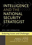 img - for Intelligence and the National Security Strategist: Enduring Issues and Challenges (November 11, 2005) Paperback book / textbook / text book