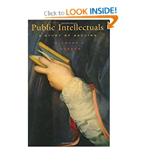 Public Intellectuals: A Study of Decline