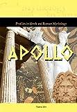 Apollo (Profiles in Greek and Roman Mythology) (Profiles in Greek & Roman Mythology)