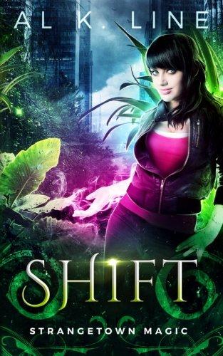 Shift (Strangetown Magic) (Volume 2) [Line, Al K.] (Tapa Blanda)