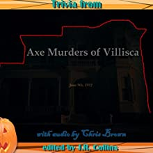 Trivia from The Axe Murders of Villisca: Horror Movie and Trivia Guide Audiobook by J. Collins Narrated by Chris Brown