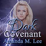 Dark Covenant | Amanda M. Lee
