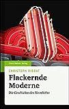 Image de Flackernde Moderne. Die Geschichte des Neonlichts