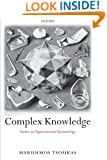 Complex Knowledge: Studies in Organizational Epistemology