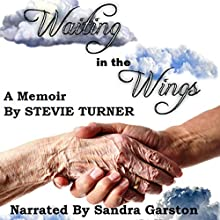 Waiting in the Wings Audiobook by Stevie Turner Narrated by Sandra Garston