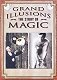 Grand Illusions:Magic